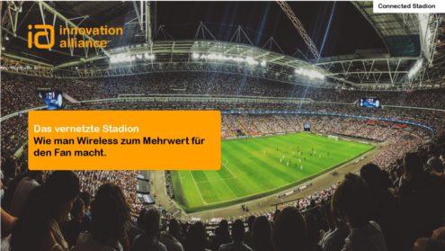 Das vernetzte Stadion